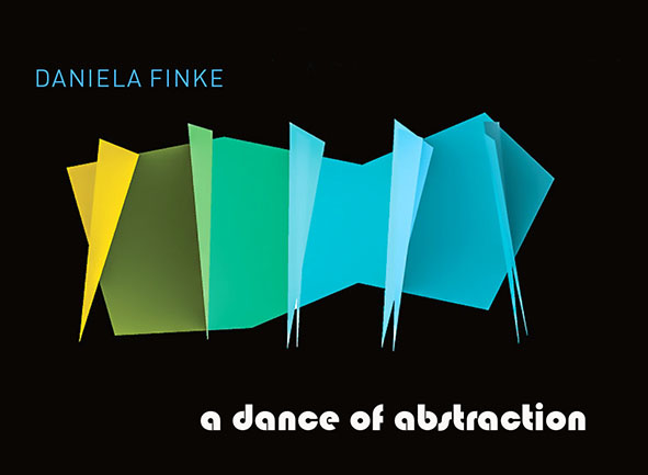 Daniela Finke - A Dance Of Abstraction